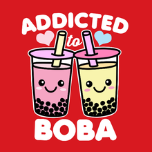 Load image into Gallery viewer, Addicted to Boba Kawaii