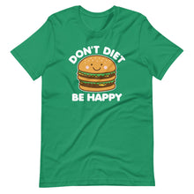 Load image into Gallery viewer, Don't Diet Be Happy