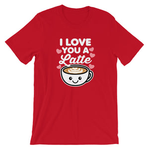 I Love You A Latte Coffee T-Shirt
