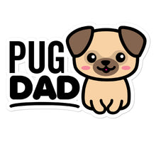 Load image into Gallery viewer, Pug Dad Dog Lovers Stickers