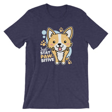 Load image into Gallery viewer, Just Stay Pawsitive Corgi Shirt