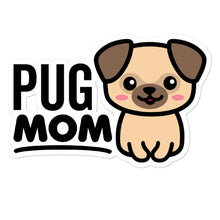 Load image into Gallery viewer, Pug Mom Dog Lover Stickers