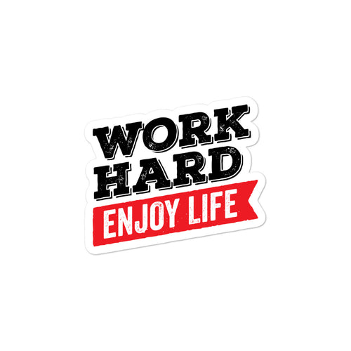 Work Hard Enjoy Life stickers