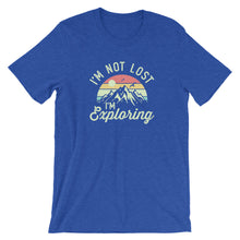 Load image into Gallery viewer, I'm Not Lost I'm Exploring Shirt