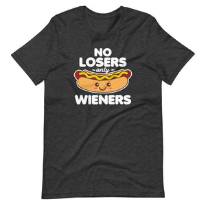 No Losers only Wieners