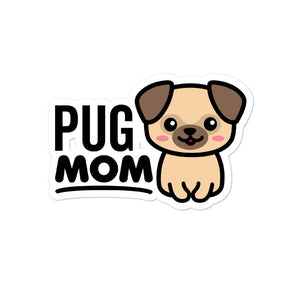 Pug Mom Dog Lover Stickers