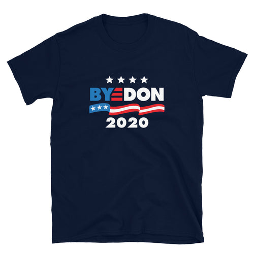Bye Don 2020 Biden USA President Election T-Shirt