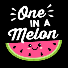 Load image into Gallery viewer, One in a Melon