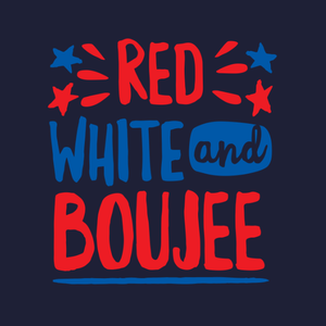 Red White and Boujee