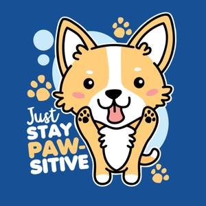 Just Stay Pawsitive