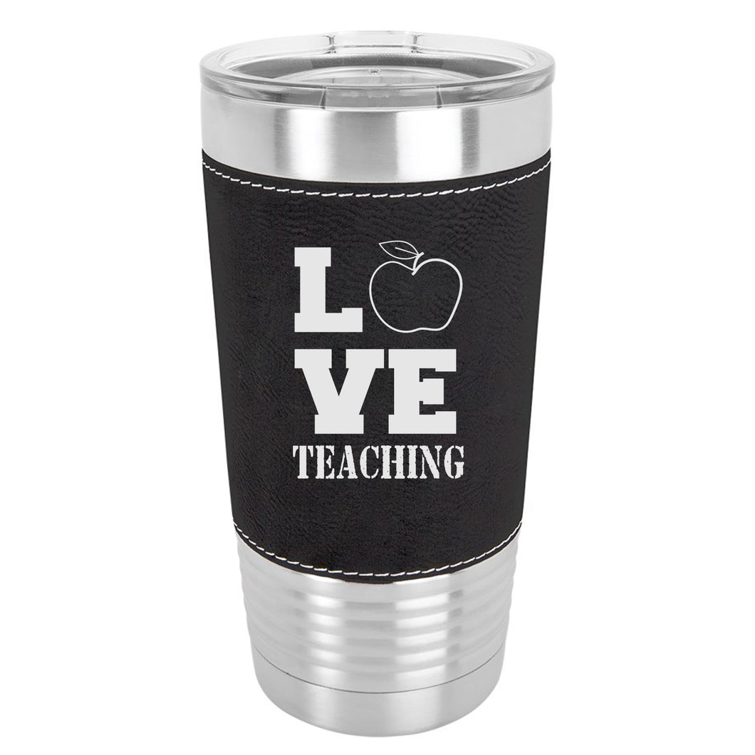 LOVE Teaching Leather Wrapped 20 oz. Tumbler