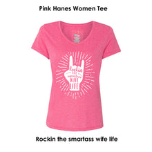 Load image into Gallery viewer, Rockin The Smartass Wife Life Tee