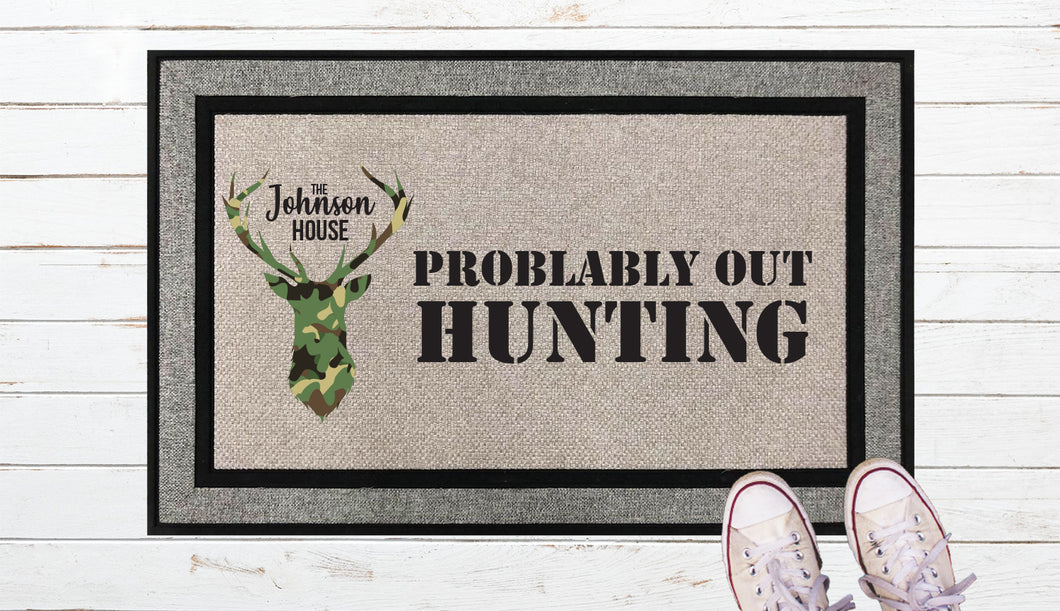 Probably Out Hunting Door Mat