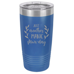 Just Another Manic Mom Day Wine Tumbler
