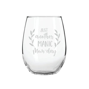 Manic Mom Stemless Wine Glass