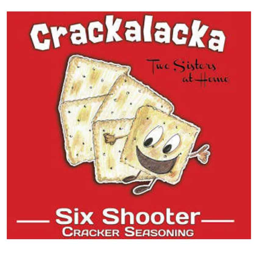 CRACKALACKA SIX SHOOTER - TWO SISTERS