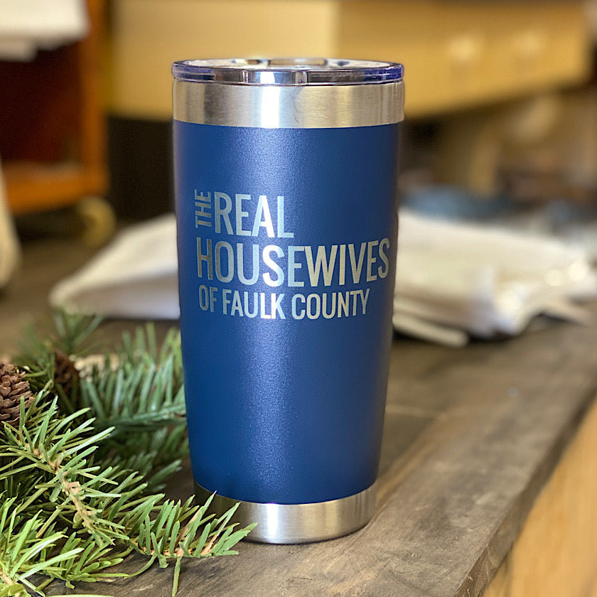 20 oz Real Housewives Of Faulk County Tumbler - Navy Blue