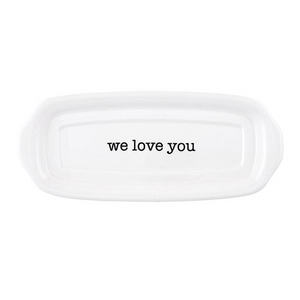 THERE'S NO BUTTER DAD THAN YOU BUTTER DISH - CB