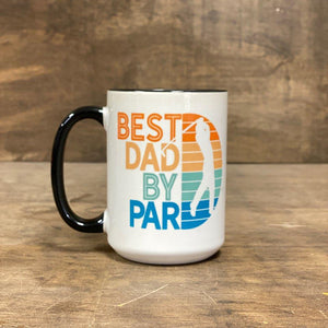 Personalized Best Dad By Par Mug