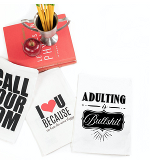 Adulting is Bullsh** Twisted Wares Tea Towel