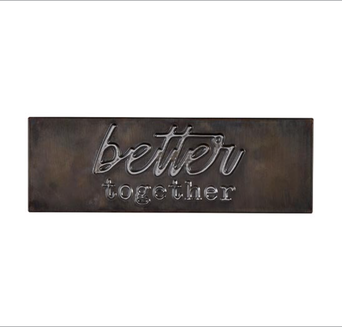Better Together Metal Plaque -CB