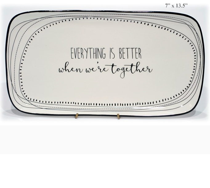 "Everything is Better"" Serving Platter - 13.5 - Wills"