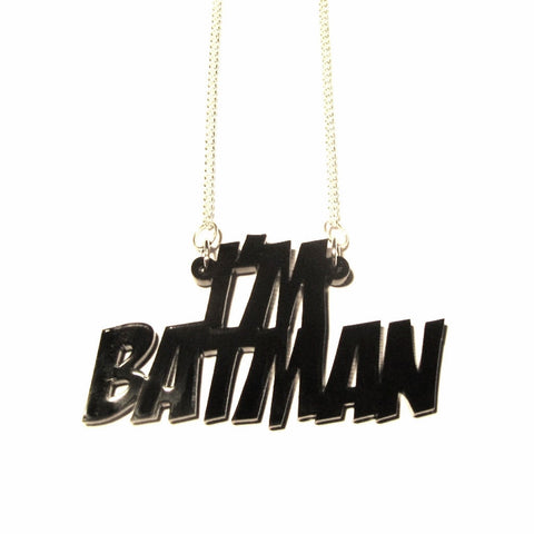 I'M BATMAN Awesome Black Word Pendant