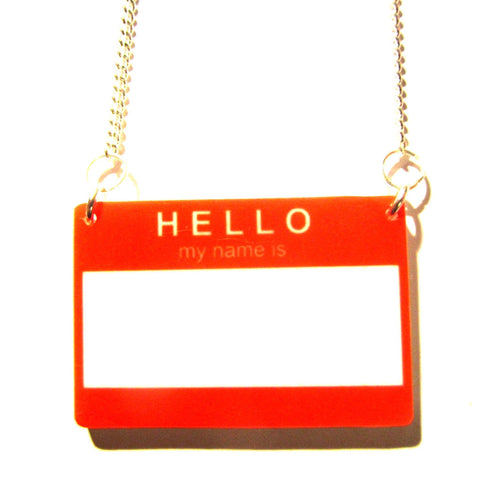 Awesome 'Hello My Name Is' Acrylic Badge Pendant
