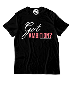 GOT AMBITION? - KAMALA