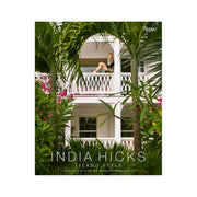 India Hicks Island Style Coffee Table Book