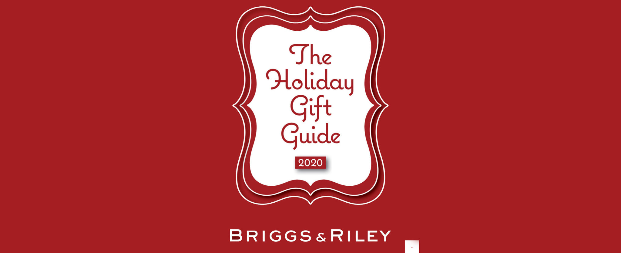 Briggs & Riley Holiday Gift Guide 2020