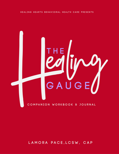 The Healing Gauge Companion Workbook & Journal