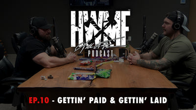 EP. 10 - GETTIN' PAID AND GETTIN' LAID