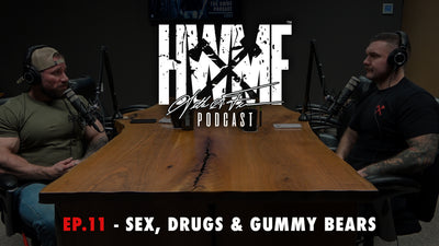EP. 11 - SEX, DRUGS AND GUMMY BEARS