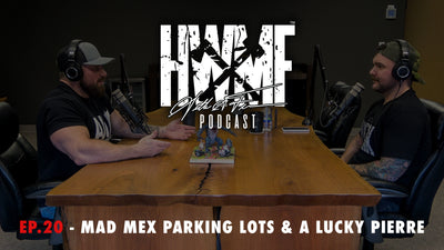 EP. 20 - MAD MEX PARKING LOTS & A LUCKY PIERRE