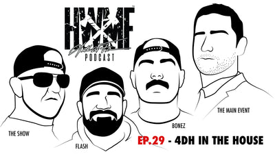 EP. 29 - 4DH IN THE HOUSE