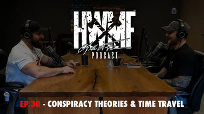 EP. 30 - CONSPIRACY THEORIES & TIME TRAVEL