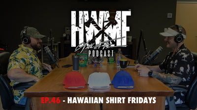 EP. 46 - HAWAIIAN SHIRT FRIDAYS