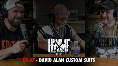 EP. 47 - DAVID ALAN CUSTOM SUITS