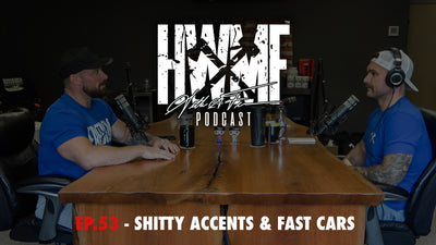 EP. 53 - SHITTY ACCENTS & FAST CARS