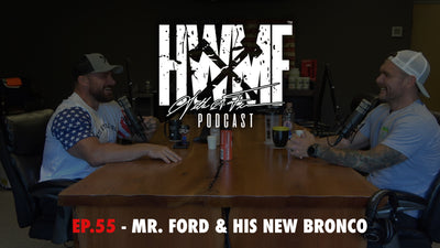 EP. 55 - MR. FORD AND HIS NEW BRONCO