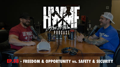 EP. 58 - FREEDOM & OPPORTUNITY vs. SAFETY & SECURITY