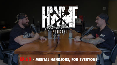 EP. 62 - MENTAL HANDJOBS, FOR EVERYONE