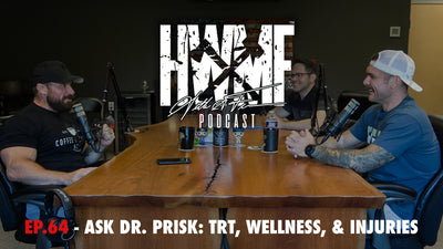 EP. 64 - ASK DR. PRISK: TRT, WELLNESS, & INJURIES