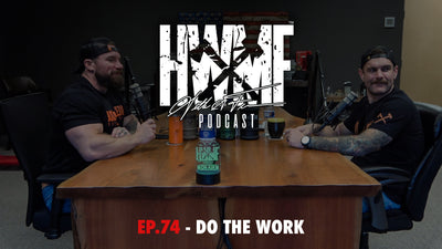 EP. 74 - DO THE WORK