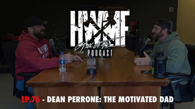 EP. 76 - DEAN PERRONE: THE MOTIVATED DAD