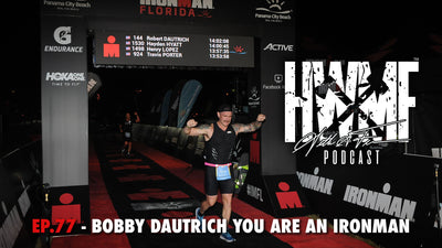 #77 - BOBBY DAUTRICH YOU ARE AN IRONMAN