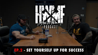EP. 2 - SET YOURSELF UP FOR SUCCESS