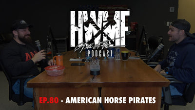 EP. 80 - AMERICAN HORSE PIRATES