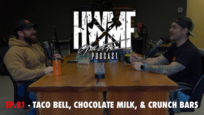 EP. 81 - TACO BELL, CHOCOLATE MILK, & CRUNCH BARS